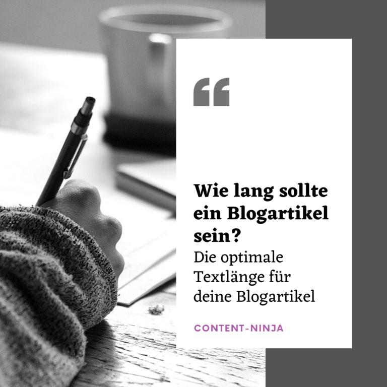 Wie lang sollte ein Blogartikel sein? - Content-Ninja